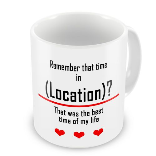 Personalised Special Location Novelty Gift Mug